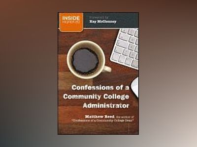 Confessions of a Community College Administrator av Anonymous