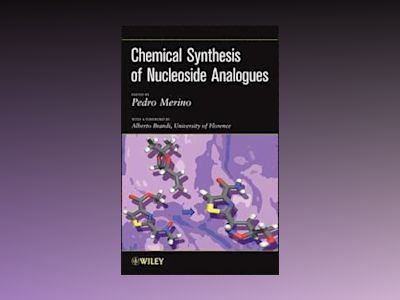 Chemical Synthesis of Nucleoside Analogues av Pedro Merino