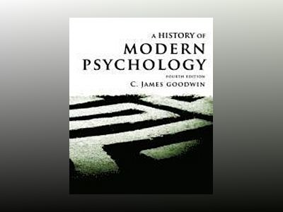 A History of Modern Psychology av Goodwin