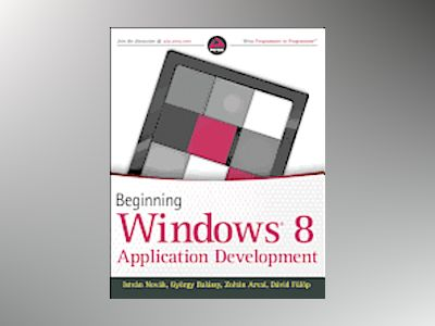 Beginning Windows 8 Application Development av Babaian