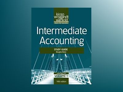 Intermediate Accounting, Volume 1, Study Guide , 14th Edition av Donald E. Kieso
