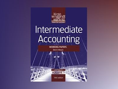 Intermediate Accounting, Volume 1, Working Papers , 14th Edition av Donald E. Kieso