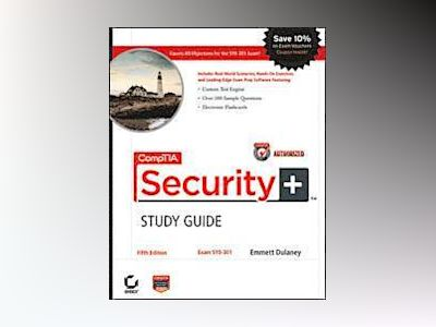 CompTIA Security+ Study Guide: Exam SY0-301, 5th Edition av Emmett Dulaney