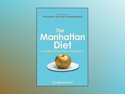 The Manhattan Diet av Daspin
