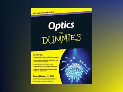 Optics For Dummies av Galen C. Duree