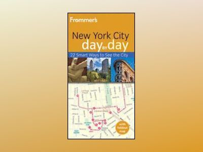 Frommer's New York City Day by Day, 3rd Edition av Alexis Lipsitz Flippin