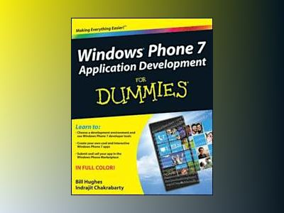 Windows Phone 7 Application Development For Dummies av Bill Hughes
