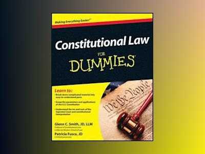 Constitutional Law For Dummies av Glenn Smith