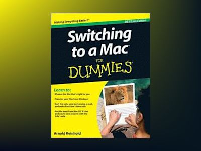 Switching to a Mac For Dummies, Mac OS X Lion Edition av Arnold Reinhold