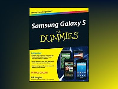 Samsung Galaxy S For Dummies av Bill Hughes