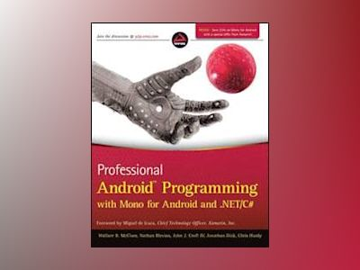 Professional Android Programming with MonoDroid and .NET/C# av Wallace B. McClure
