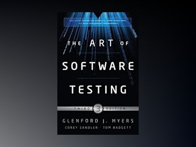 The Art of Software Testing, 3rd Edition av Glenford J. Myers