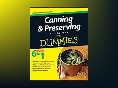 Canning & Preserving All-in-One For Dummies av Consumer Dummies