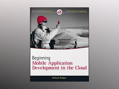 Beginning Building Mobile Application Development in the Cloud av Richard Rodger