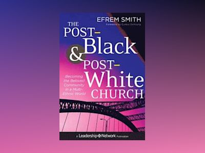 The Post-Black and Post-White Church av Smith