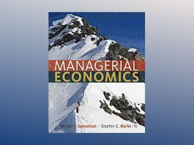 Managerial Economics av William F. Samuelson