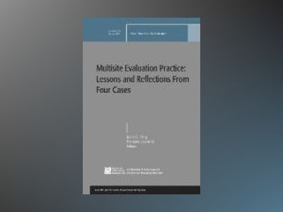 Multisite Evaluation Practice: Lessons and Reflections From Four Cases EV 1 av EV
