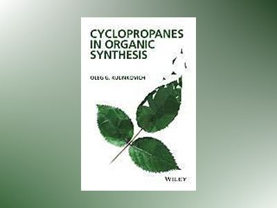 Cyclopropanes in Organic Synthesis av Oleg G. Kulinkovich