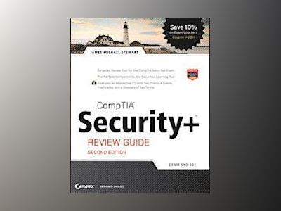 CompTIA Security+ Review Guide: (Exam SY0-301), Includes CD, 2nd Edition av James M. Stewart