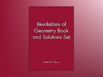 Revolutions of Geometry Book and Solutions Set av Michael O'Leary