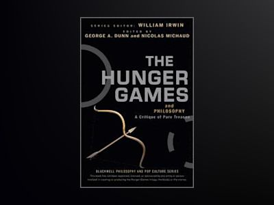The Hunger Games and Philosophy av William Irwin