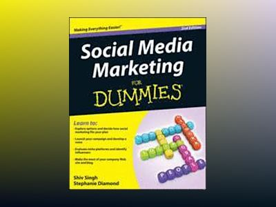 Social Media Marketing For Dummies, 2nd Edition av Shiv Singh