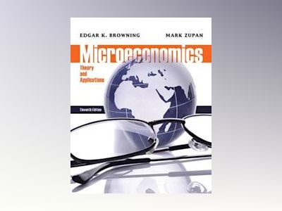 Microeconomic av Edgar K. Browning