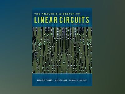 The Analysis and Design of Linear Circuits av Roland E. Thomas