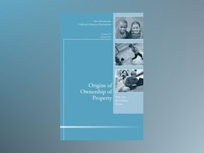 Origins of Ownership of Property, Number 132, Summer 2011 av CAD