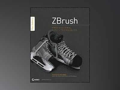 ZBrush Professional Tips and Techniques av Gaboury
