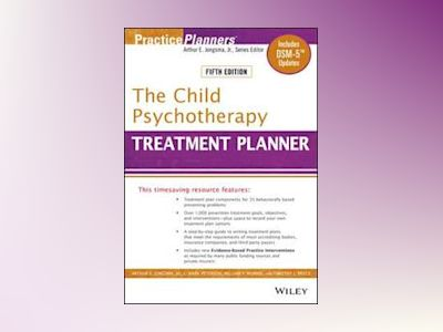 The Child Psychotherapy Treatment Planner av Arthur E. Jongsma