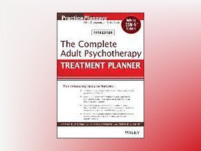 The Complete Adult Psychotherapy Treatment Planner av Arthur E. Jongsma