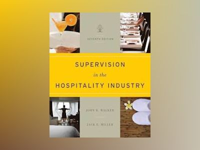 Supervision in the Hospitality Industry av John R. Walker