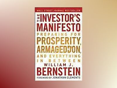 The Investor's Manifesto av William J. Bernstein