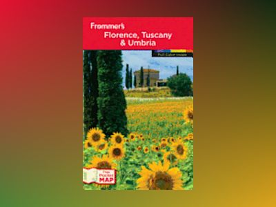 Frommer's Florence, Tuscany & Umbria, 8th Edition av Donald Strachan