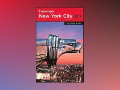 Frommer's New York City 2012 International Edition av Brian Silverman