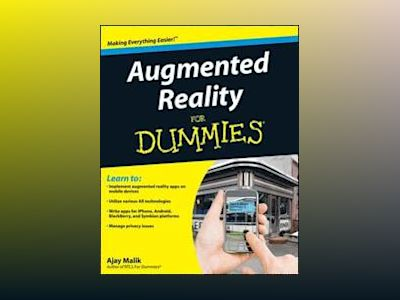 Augmented Reality For Dummies av Malik