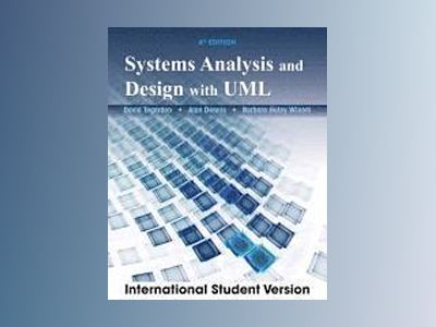 Systems Analysis and Design with UML, 4th Edition International Student Ver av David P. Tegarden