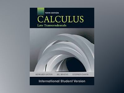 Calculus, 10th Edition International Student Version av Howard Anton