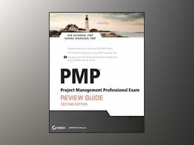 PMP: Project Management Professional Exam Review Guide, 2nd Edition av Kim Heldman