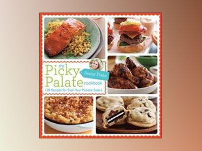 The Picky Palate Cookbook av Flake
