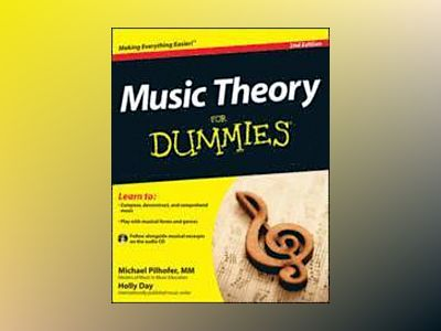 Music Theory For Dummies, with Audio CD, 2nd Edition av Michael Pilhofer