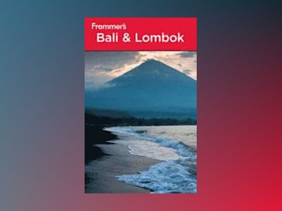 Frommer's Bali & Lombok, 2nd Edition av Mary Justice Thomasson-Croll