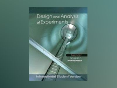 Design and Analysis of Experiments av Douglas C. Montgomery