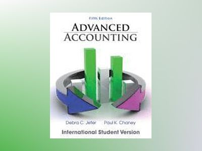 Advanced Accounting, 5th Edition International Student Version av Debra C. Jeter