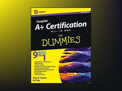 CompTIA A+ Certification All-in-One For Dummies av Glen E. Clarke