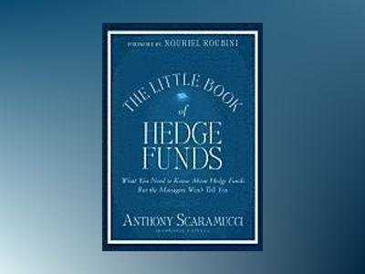 The Little Book of Hedge Funds av Anthony Scaramucci