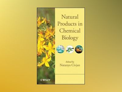 Natural Products in Chemical Biology av Civjan