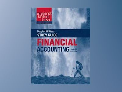 Financial Accounting: Tools for Business Decision Making, Study Guide , 8th av Paul D. Kimmel