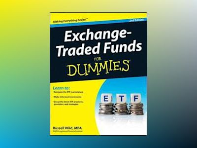 Exchange-Traded Funds For Dummies, 2nd Edition av Russell Wild